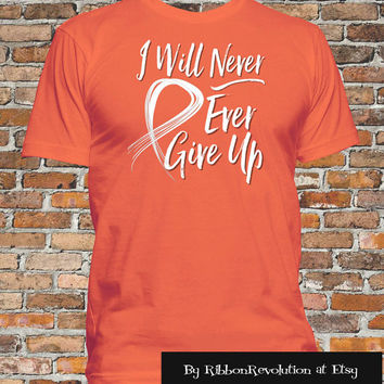 Orange I Will Never Ever Give Up Shirt