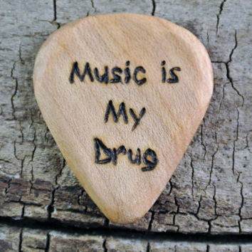 "ONE ENGRAVED Wooden Guitar Pick - ""Music is My Drug"" Design or Other Designs Available - Wood Guitar Pick"