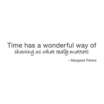 "wall quotes wall decals - ""Time has a wonderful way of showing us what really matters"""