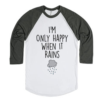 Only Happy When It Rains