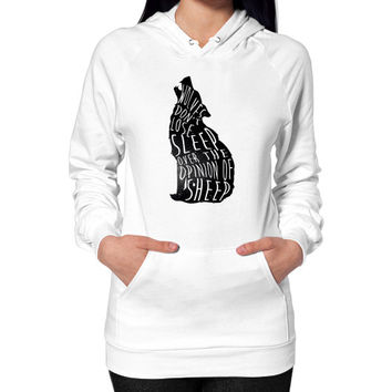 Wolves don't lose sleep over the opinion of sheep Hoodie (on woman)
