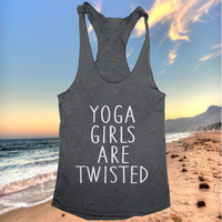 yoga girls are twisted Tank top yoga racerback funny work out fitness