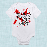 Zombies Ruined This Shirt, Zombie Baby Clothes, Funny Baby Gift, Unique Baby Shower