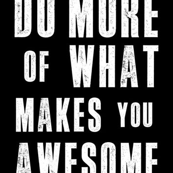 "Art Digital Print Poster ""What Makes You Awesome"" Typography Motivation Inspiration Home Decor Giclee Screenprint Letterpress Style"
