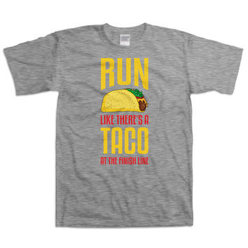 Funny Running T Shirt Run Like There's A Taco At The Finish Line Marathon Shirt Running Gear Marathon Gift Taco Lover Food Mens Tee WT-23