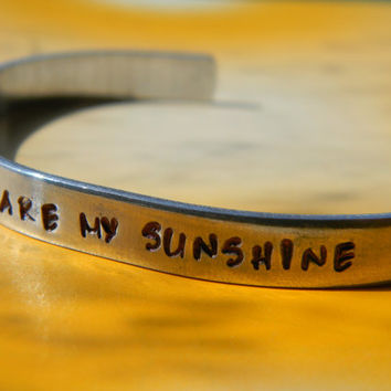 you are my sunshine aluminum bracelet 1/4 inch wide