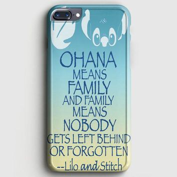 Ohana Means Family Lilo And Stitch iPhone 7 Plus Case