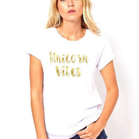Unicorn vibes quote t-shirt available in size s, med, large, and Xl for juniors girls and women