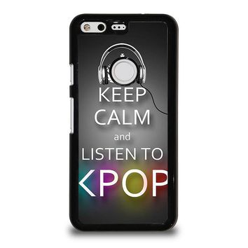 keep calm and listen kpop google pixel case cover  number 2