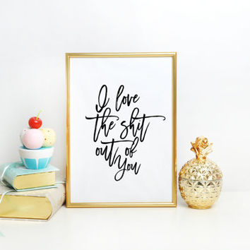 Typographic Print,Love Sign,I Love You More,Gift For Her,Gift for Wife,Gift For Husband,Boyfriend Gift,Love Quote,Inspirational Print