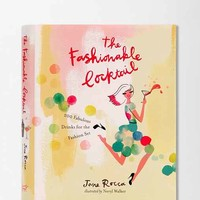 The Fashionable Cocktail: 200 Fabulous Drinks For The Fashion Set By Jane Rocca & Neryl Walker - Assorted One Size- Assorted One
