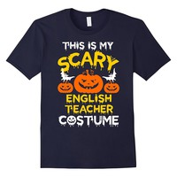 This is my Scary English Teacher Costume Halloween T-shirt