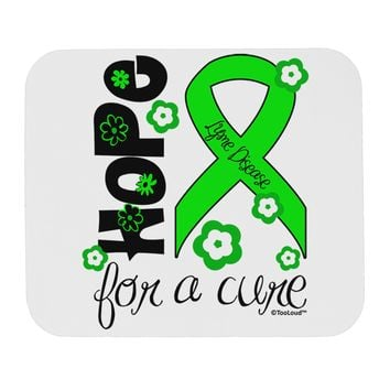 Hope for a Cure - Lime Green Ribbon Lyme Disease - Flowers Mousepad