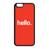 Hello Black Silicon Case Rubber Case for Apple iPhone 6 by textGuy