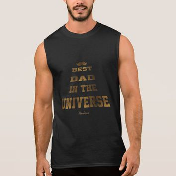Gold foil BEST DAD IN THE UNIVERSE Typography Sleeveless Shirt