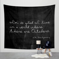 Nature Tapestry - Wall Tapestry - Autumn Decor - Octobers - Black and White - Inspirational Quote - Inspirational Wall Decor - Fall Decor