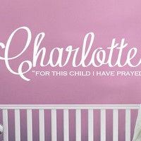Personalized For This Child I Have Prayed Vinyl Wall Art