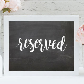 "Reserved 8"" x 10"" DIGITAL DOWNLOAD Chalkboard Wedding Printable Table Sign (Also Available In Gold And Bronze)"