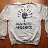 Reserved For Byron- Modest Mouse Crewneck Sweatshirt