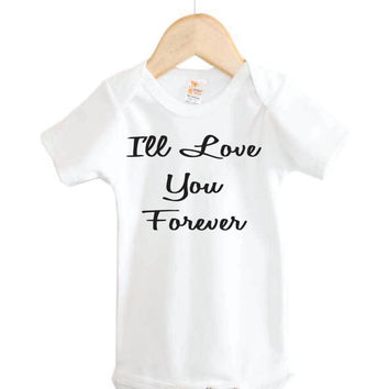 I'll Love You Forever Onesuit // baby Onesuit // children's books // baby clothing