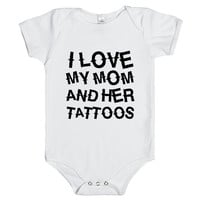 I LOVE MY MOM AND HER TATTOOS one-piece