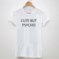 "Letters""CUTE BUT PSYCHO"" Print T Shirt"