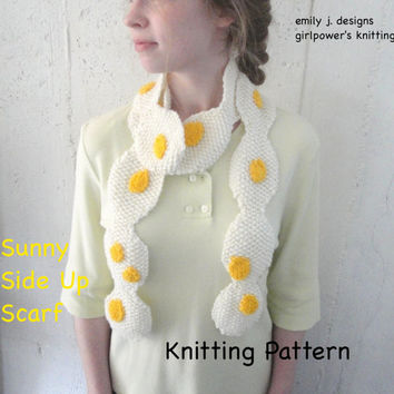 Sunny Side Up Scarf Knitting Pattern, Funny Fried Egg, Worsted Yarn, Easy Beginner Quick Fast
