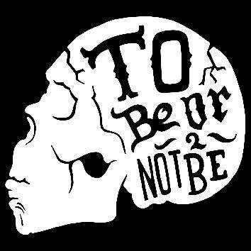 To Be Or Not To Be  Vinyl Car/Laptop/Window/Wall Decal