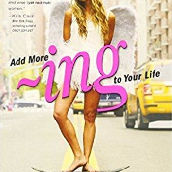 """Add more ~ing to Your Life: A Hip Guide to Happiness by Gabrielle Bernstein (Bargain Books) Plus Free """"Read Feminist Books"""" Pen"""