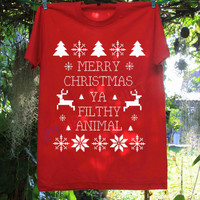 Merry Christmas Ya Filthy Animal Shirt T Shirt T-Shirt TShirt Tee Shirt No Side Seams Unisex - Size S M L XL