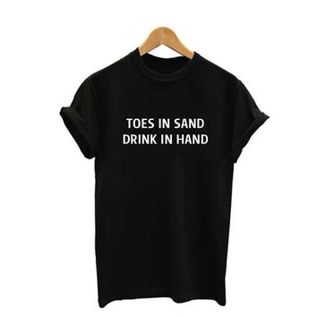 Toes In Sand Drink In Hand - Drinking T-shirt For Women