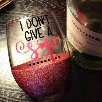 I DONT GIVE A SIP - STEMLESS GLITTER WINE GLASS