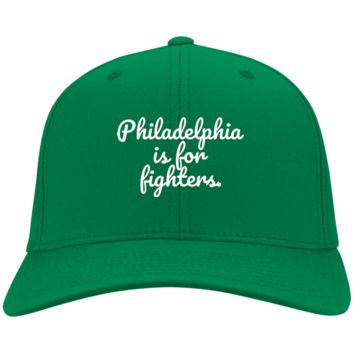 Philadelphia is for Fighters Embroidered Twill Cap