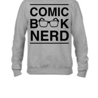 Comic Book Nerd - Crewneck Sweatshirt