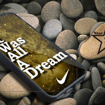 it was all a dreams iPhone Case, iPhone 4/4S, 5/5S, 5c, Samsung S3, S4 Case, Hard Plastic and Rubber Case By Dsign Star 08