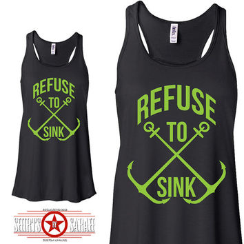 Refuse To Sink Nautical Anchor Tank Top Women's Flowy Tanks Summer Tops Anchors Inspirational Never Sink