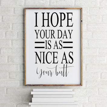 """Funny poster Inspirational poster """"Nice day"""" Typographic print Typography quote Wall poster Room poster Printable quote Motivational quote"""