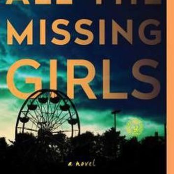 All the Missing Girls by Megan Miranda (Paperback): Booksamillion.com: Books