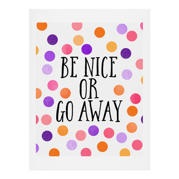 Elisabeth Fredriksson Be Nice Or Go Away Art Print