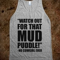 Watch Out For That Mud Puddle