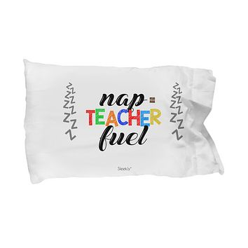 Nap Equals Teacher Fuel Pillowcase, Pillow Covers Cases for Sofa or Bed, Travel Gift Set, Best Gifts for Teachers, Home Room Decor