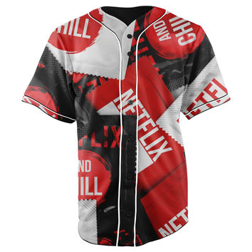 Netflix and Chill Button Up Baseball Jersey