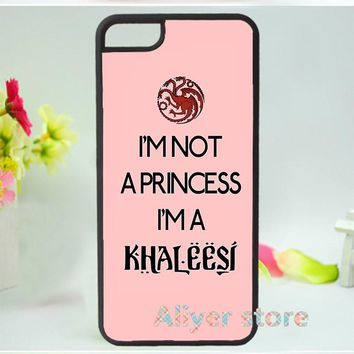 GOT I'm Not a Princess I'm a Khaleesi