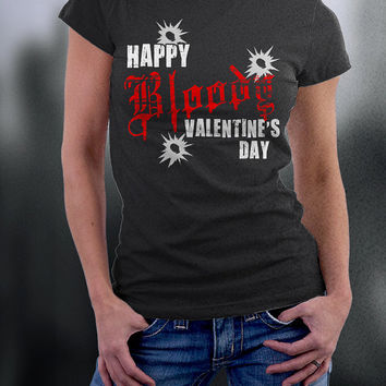 "Happy Bloody Valentines Day T Shirt, St. Valentine""s Day Massacre T Shirt"