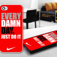 PCFH005 Nike Every Damd Day Just Do It Red - Custom Design For iPhone 5 Plastic And iPhone 4 / 4S Case Cover - Black / White Cases