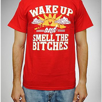 """Wake Up and Smell The Bitches"" Tee"