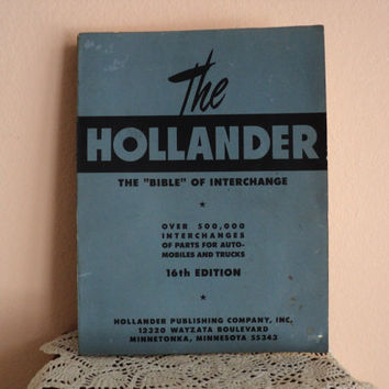The Hollander Bible of Interchange 16th Edition 1978 Interchanges of Parts for Automobiles and Trucks Softcover Vintage Automotive Manual