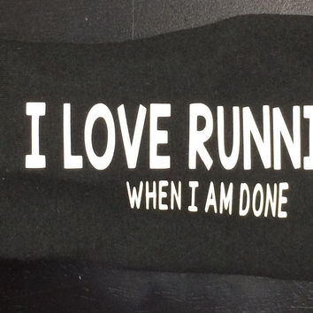 I Love Running - When I'm Done Janiband