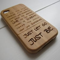 Just let go, just be - Bamboo Iphone case 4S laser- engraved