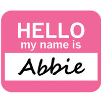 Abbie Hello My Name Is Mouse Pad
